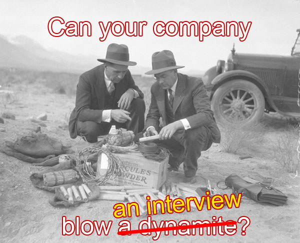 Can Your Company Blow An Interview 2014-05-06