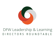 2019 Q1 DFW Leadership & Learning Roundtable Materials